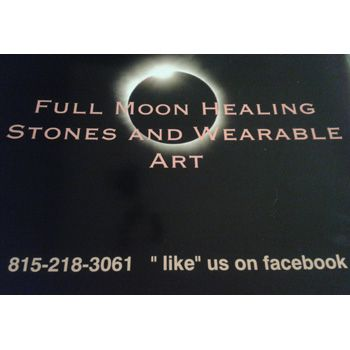 Full Moon Healing Stones and Wearable Art